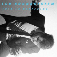 Image of LCD Soundsystem - This Is Happening