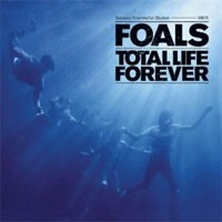 Image of Foals - Total Life Forever