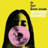 Image of Woven Bones - In And Out And Back Again