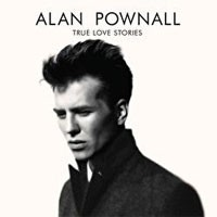 Image of Alan Pownall - True Love Stories