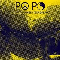 Image of Po Po - Bummer Summer / Teen Dreamz