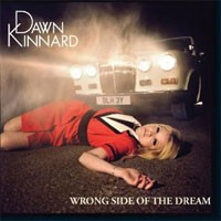 Image of Dawn Kinnard - Wrong Side Of The Dream