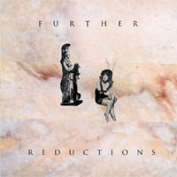 Image of Further Reductions - Decidedly So / Not Unknown