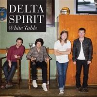 Image of Delta Spirit - White Table / Bushwick Blues