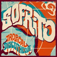 Image of Various Artists - Sofrito - Tropical Discotheque