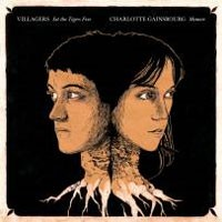 Image of Charlotte Gainsbourg / Villagers - Memoir / Set The Tigers Free