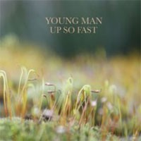 Image of Young Man - Up So Fast
