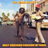 Dr Alimantado - Best Dressed Chicken In Town