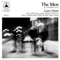 Image of The Men - Leave Home