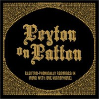 Image of The Reverend Peyton's Big Damn Band - Peyton On Patton