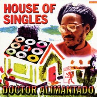 Image of Dr Alimantado - House Of Singles