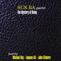 Image of Sun Ra Quartet - The Mystery Of Being: Voice Studio Rome 2,7,8,13 January 1978