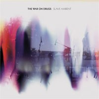 Image of The War On Drugs - Slave Ambient
