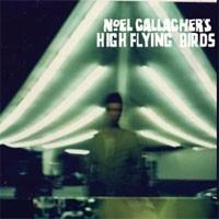Image of Noel Gallagher's High Flying Birds - Noel Gallagher's High Flying Birds