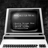 Image of Various Artists - Manchester MaK 1 - Featuring Badly Drawn Boy / Silverclub / Water Signs / Ernest+Tom