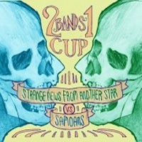 Image of Strange News From Another Star / Samoans - 2 Bands 1 Cup