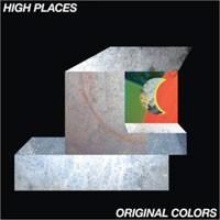 Image of High Places - Original Colors
