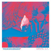 Image of Younghusband - Crystal EP