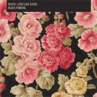 Image of Mark Lanegan Band - Blues Funeral
