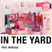 Image of Neal Morgan - In The Yard
