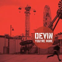 Image of Devin - You're Mine