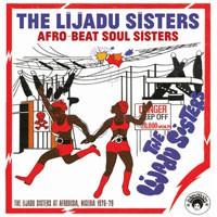 Image of The Lijadu Sisters - Afro-Beat Soul Sisters