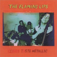 Image of The Flaming Lips - Clouds Taste Metallic - Vinyl Edition
