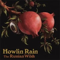 Image of Howlin Rain - The Russian Wilds