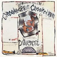 Image of Pavement - Crooked Rain Crooked Rain