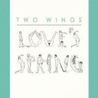 Image of Two Wings - Love's Spring