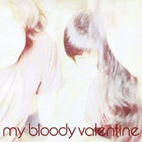 My Bloody Valentine - Isn't Anything - Remastered Edition