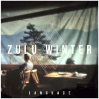 Image of Zulu Winter - Language