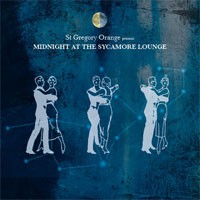 Image of St Gregory Orange - Midnight At The Sycamore Lounge