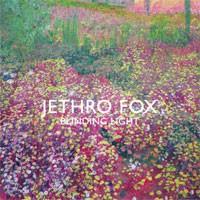 Image of Jethro Fox - Blinding Light