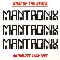 Various Artists - Mantronix - King Of The Beats - Anthology 1985-1988