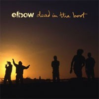 Image of Elbow - Dead In The Boot