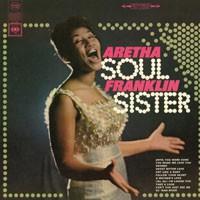 Image of Aretha Franklin - Soul Sister - 180g Vinyl Edition