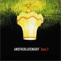 Image of Various Artists - Another Late Night - Zero 7