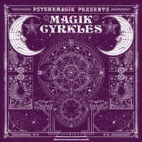 Image of Various Artists - Psychemagik Present - Magik Cyrkles