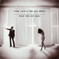 Image of Nick Cave & The Bad Seeds - Push The Sky Away