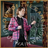 Image of Rufus Wainwright - Out Of The Game