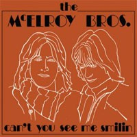 Image of Mcelroy Bros - Can't You See Me Smilin'