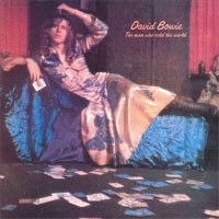 Image of David Bowie - The Man Who Sold The World - 2015 Remaster Edition