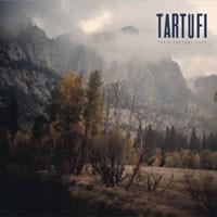Image of Tartufi - These Factory Days