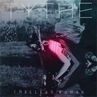 Image of Tythe - Careless Woman - Inc. Throwing Snow / Lapalux Remixes
