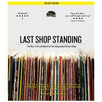 Image of Last Shop Standing - The Rise, Fall And Rebirth Of The Independent Record Shop - Deluxe Edition