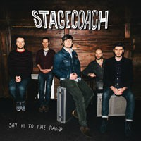Image of Stagecoach - Say Hi To The Band
