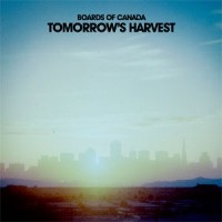 Image of Boards Of Canada - Tomorrow's Harvest