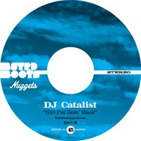 DJ Catalist - Girl I'm Goin' / Thinkin' About My Lady