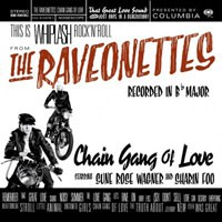 Image of The Raveonettes - Chain Gang Of Love - 180g Vinyl Edition